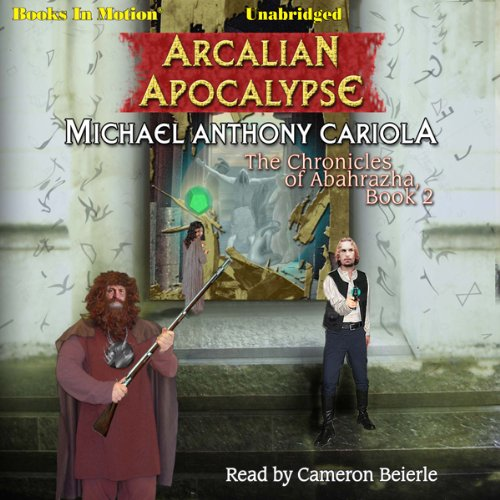 Arcalian Apocalypse audiobook cover art