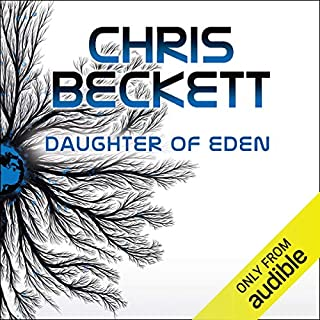 Daughter of Eden     Dark Eden, Book 3              Auteur(s):                                                                                                                                 Chris Beckett                               Narrateur(s):                                                                                                                                 Imogen Church                      Durée: 15 h     4 évaluations     Au global 4,8