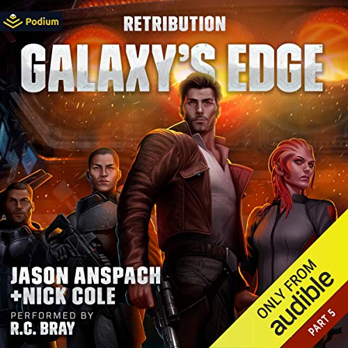 Galaxy's Edge, Part V Audiobook By Jason Anspach, Nick Cole cover art
