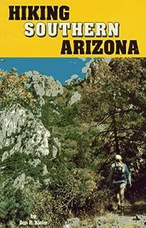 Hiking Southern Arizona (Hiking Arizona)