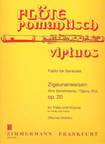 Zigeunerweisen: op. 20. Flöte und Klavier. (Flöte romantisch virtuos)