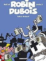 Best of Robin Dubois, Tome 3 de Bob De Groot