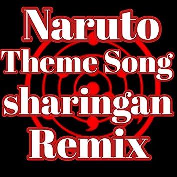Naruto Theme Song Sharingan Trap (Remix)