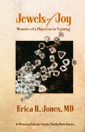 Jewels of Joy: Memoirs of a Physician in Training (English Edition)