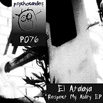 Respect My Ability Ep