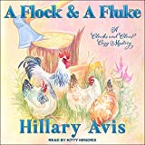 A Flock and a Fluke: Clucks and Clues Cozy Mysteries, Book 2