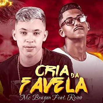 Cria da Favela (feat. Mc Reino)