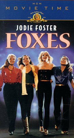Foxes [USA] [VHS]