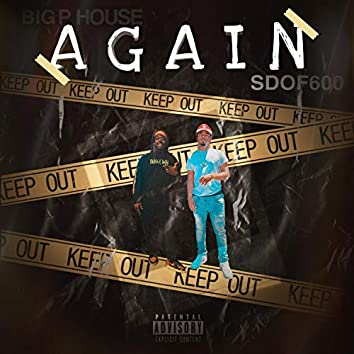 Again (feat. Big P House)