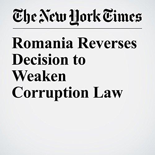 Romania Reverses Decision to Weaken Corruption Law copertina