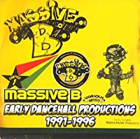 チャプター1~マッシヴ B・アーリー・ダンスホール・プロダクションズ 1991-1996