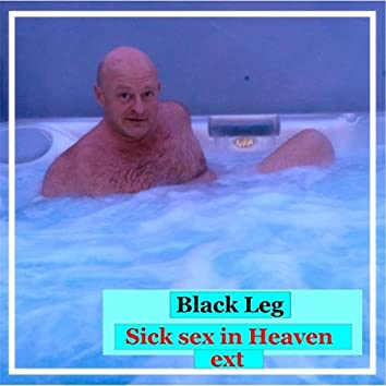 Sick Sex in Heaven (Extended)