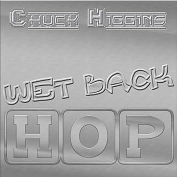 Wet Back Hop