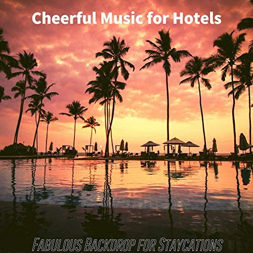 Cheerful Music for Hotels