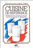 Cuisine de référence - Préparations et techniques de base, fiches techniques de fabrication