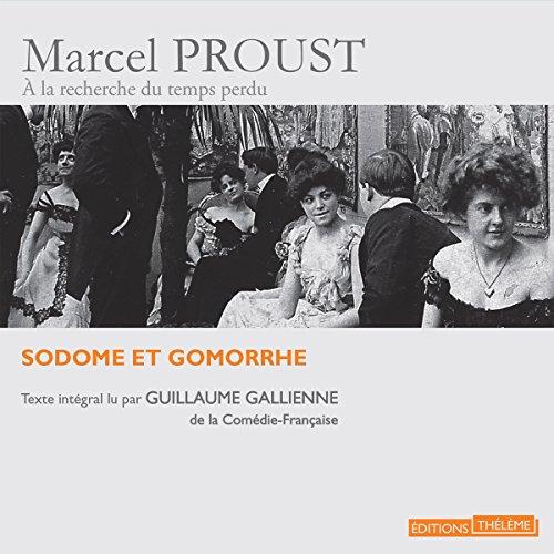 """Sodome et Gomorrhe (""""À la recherche du temps perdu"""" lu par de grands acteurs 4) audiobook cover art"""