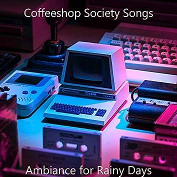 Ambiance for Rainy Days
