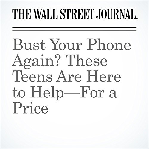 Bust Your Phone Again? These Teens Are Here to Help—For a Price copertina