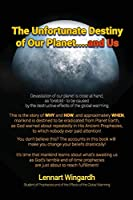 The Unfortunate Destiny of Our Planet... and Us
