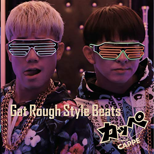 [Single]Gat Rough Style Beats – カッペ[FLAC + MP3]