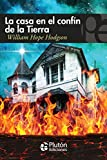 La Casa En El Confín De La Tierra (Colección Misterio)