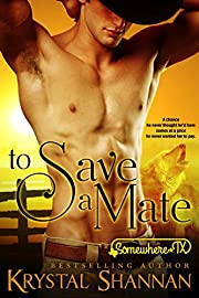 To Save A Mate: Somewhere, TX (VonBrandt Pack Book 1)