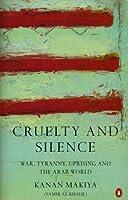 Cruelty and Silence
