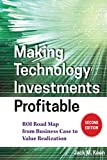 Making Technology Investments Profitable