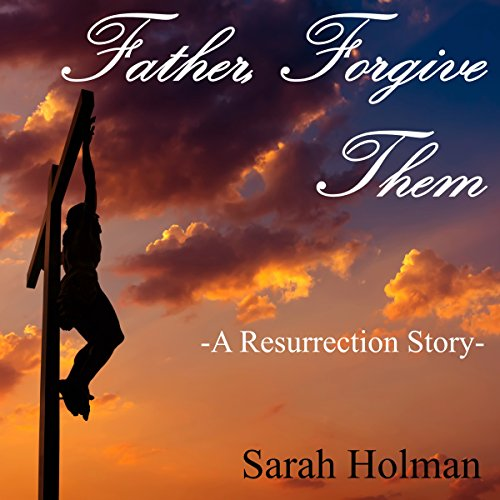 Father Forgive Them audiobook cover art