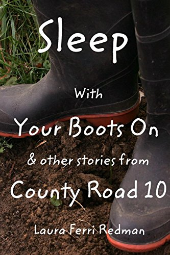 Sleep With Your Boots On