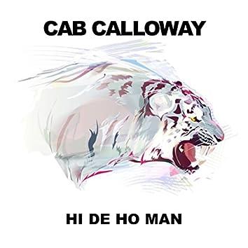 Hi De Ho Man