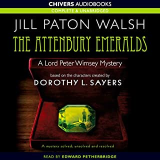 The Attenbury Emeralds                   By:                                                                                                                                 Jill Paton Walsh                               Narrated by:                                                                                                                                 Edward Petherbridge                      Length: 9 hrs and 35 mins     203 ratings     Overall 4.2