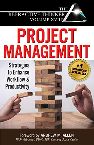 The Refractive Thinker® Vol XVIII Project Management: Ch 1: New and Emerging Tools and Trends in Project Management (English Edition)