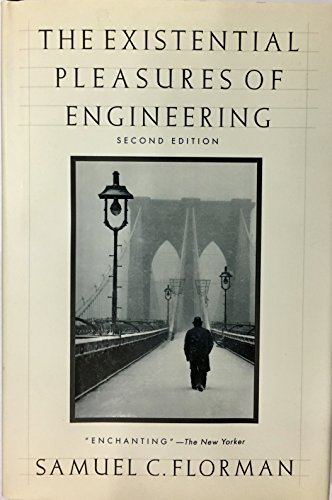 The Existential Pleasures of Engineering