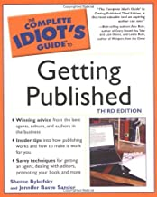 Complete Idiot's Guide to Getting Published by Jennifer Basye Sander (2003-09-02)