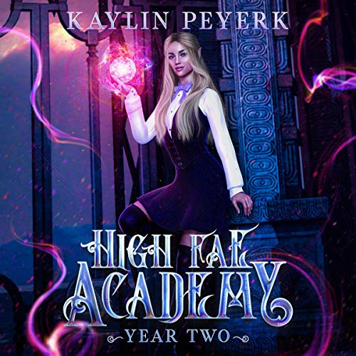 High Fae Academy - Year Two (Paranormal Fae Romance) cover art
