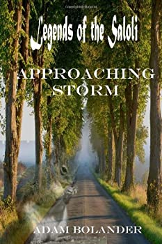 Approaching Storm - Book #1 of the Legends of the Saloli