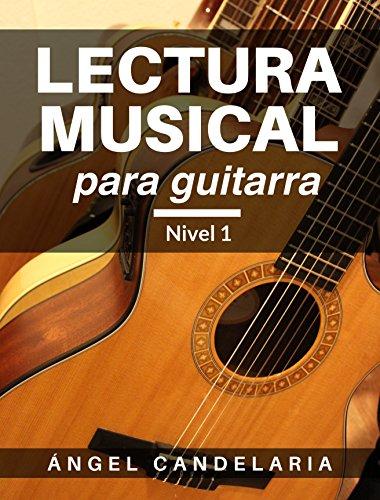 Lectura Musical para Guitarra: Nivel 1 eBook: Candelaria, Angel ...