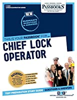 Chief Lock Operator (Career Examination)