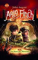 Arlo Finch (2). Im Bann des Mondsees: Magisches Kinderbuch voller Abenteuer ab 10