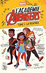L'Académie Avengers - Tome 1 (1) de Preeti Chhibber