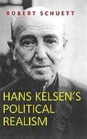 Hans Kelsen's Political Realism