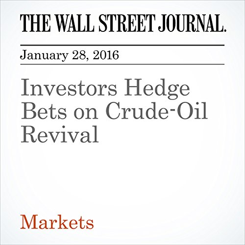 Investors Hedge Bets on Crude-Oil Revival audiobook cover art