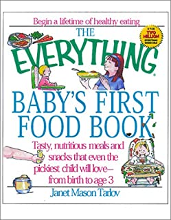 Everything Baby's First Food (Everything Series)