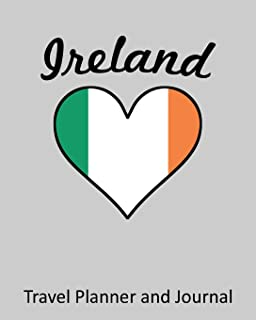 Ireland: Vacation Travel Planner and Journal (8 x 10)