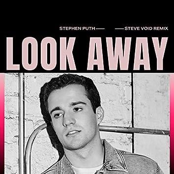 Look Away (Steve Void Remix)