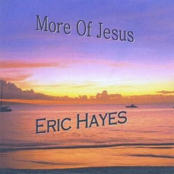 MORE OF JESUS