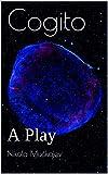 Cogito: A Play (English Edition)