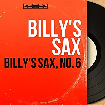 Billy's Sax, No. 6 (Mono Version)