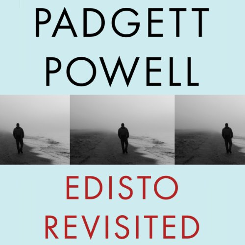 Edisto Revisited     A Novel              By:                                                                                                                                 Padgett Powell                               Narrated by:                                                                                                                                 Liam Aiken                      Length: 4 hrs and 31 mins     Not rated yet     Overall 0.0